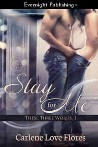 Carlene's new book - Stay for Me